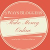 3 Ways Bloggers Make Money Online