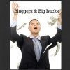 How Bloggers Make Big Bucks