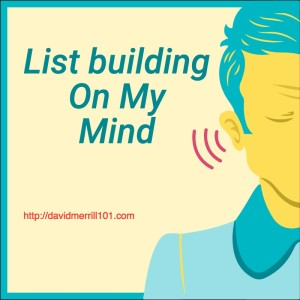 List Building On My Mind
